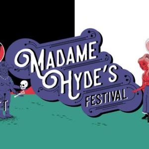 MADAME HYDE'S