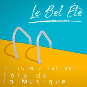 BEL ETE - FETE DE LA MUSIQUE