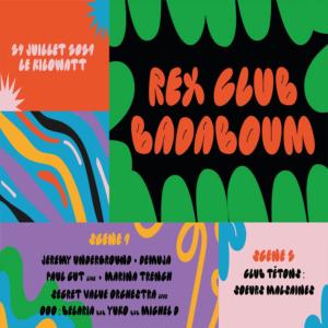 REX CLUB X BADABOOM