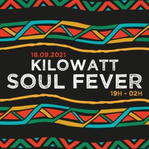 KILOWATT SOUL FEVER
